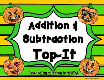 Addition and Subtraction Top It