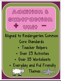 Addition and Subtraction Unit: Aligned to Kindergarten Common Core Standards