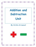 Addition and Subtraction Unit (Common Core Aligned)