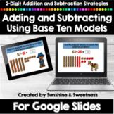 Addition and Subtraction Using Base Ten Models for Google Slides