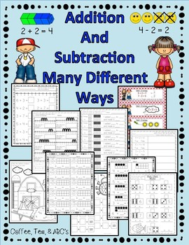 Addition and Subtraction Using Many Different Strategies