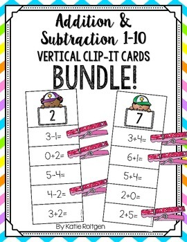 Addition and Subtraction Vertical Clip-It Cards BUNDLE