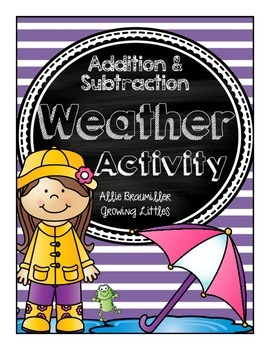 Addition and Subtraction Weather Activity