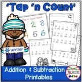 "Addition & Subtraction Winter Math Printables with ""Tap 'n Count"" points"