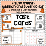 Addition and Subtraction With Regrouping Task Cards (Fall/Pumpkin)