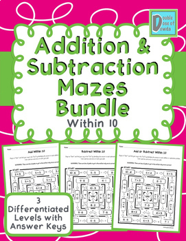 Addition and Subtraction Within 10 Mazes Bundle
