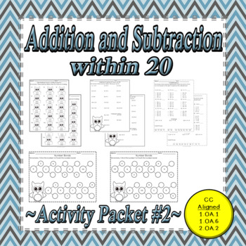 Addition and Subtraction Within 20 Common Core Aligned Activity Packet #2