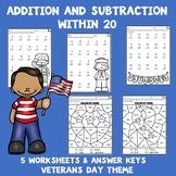Veterans Day Math Worksheets - Addition and Subtraction Within 20