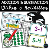 Addition and Subtraction Within 5 Activities Bundle