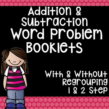 Addition and Subtraction Word Problem Booklets