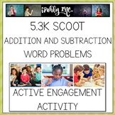 Addition and Subtraction Word Problem SCOOT 5.3K
