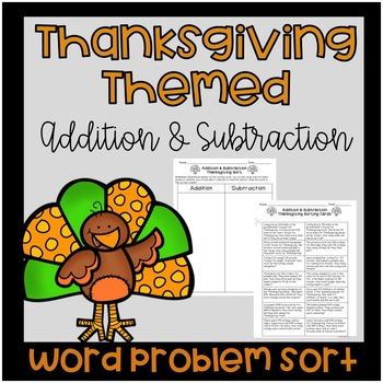Thanksgiving Addition and Subtraction Word Problem Sort