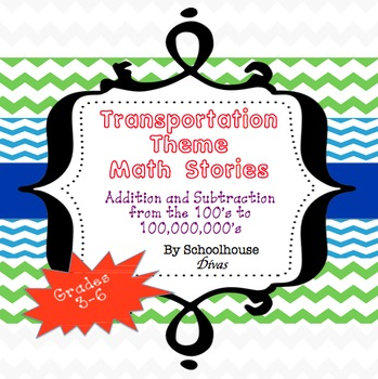 Addition and Subtraction Word Problem Stories: Transportation (4th- 6th)