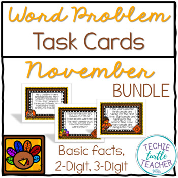 Addition and Subtraction Word Problem Task Cards Bundle - November Edition