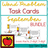 Addition and Subtraction Word Problem Task Cards Bundle - September Edition