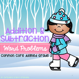 Addition and Subtraction Word Problems (2nd grade)