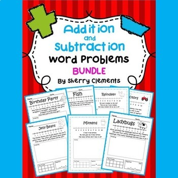 Addition and Subtraction Word Problems BUNDLE