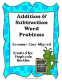 Addition and Subtraction Word Problems - Common Core