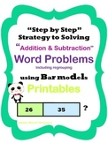 Addition and Subtraction Word Problems Including Regrouping Using Bar Models