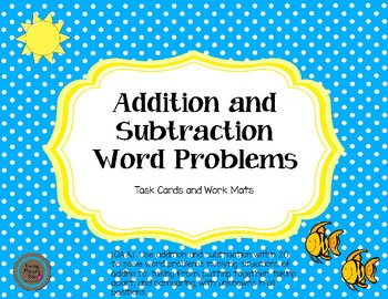 Addition and Subtraction Word Problems: Task Cards and Work Mats