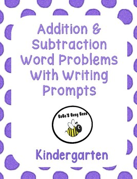 Addition and Subtraction Word Problems with Writing Prompts