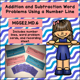 Addition and Subtraction Word Problems with a Number Line (MGSE2.MD.6)