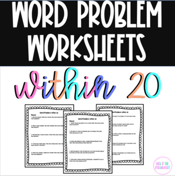 Addition and Subtraction Word Problems within 20 by Ms P ...