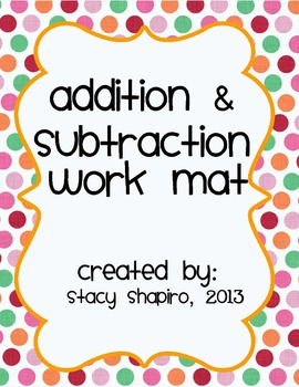 Addition and Subtraction Work Mat