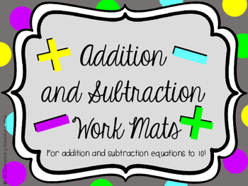 Addition and Subtraction Work Mats
