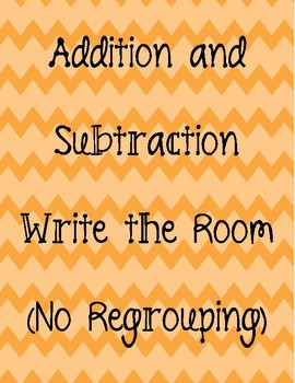 Addition and Subtraction Write the room/Task Cards