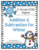 Addition and Subtraction for Winter - 1st Grade