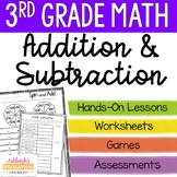3rd Grade Addition and Subtraction Unit - Math Workshop &