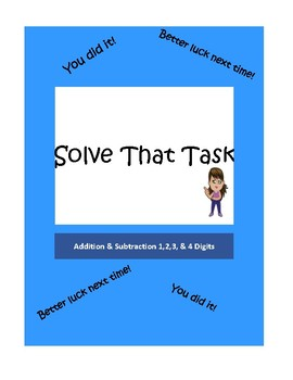 Addition and Subtraction of 2,3,and 4 Digit Numbers - Solve that Task Game