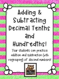 Addition and Subtraction of Decimal Tenths and Hundredths