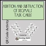 Addition and Subtraction of Decimals QR Codes Task Cards