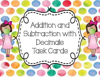 Addition and Subtraction of Decimals Task Cards