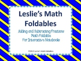 Addition and Subtraction of Fractions Foldable for Interactive Notebooks