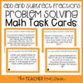 Add and Subtract Fractions Problem Solving Task Cards | Fractions Activity
