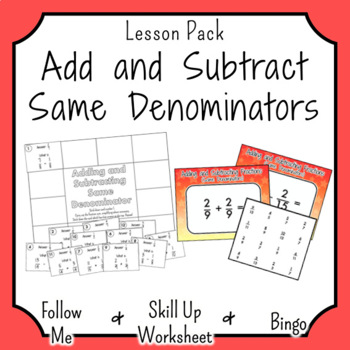 Addition and Subtraction of Fractions with the Same Denominator
