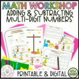 Addition and Subtraction of Large, Multi-digit Numbers Guided Math Workshop Unit