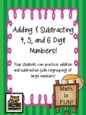 Addition and Subtraction of Larger Numbers (4, 5, & 6 Digits)
