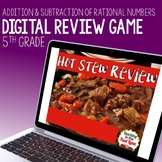 Addition and Subtraction of Rational Numbers Review Game - Hot Stew Review