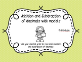 Addition and Subtraction of decimals with Models