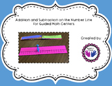 Addition and Subtraction on the Number Line for Guided Math Groups