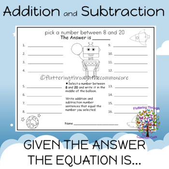 Addition and Subtraction given the answer the equation is