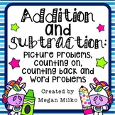 Addition and Subtraction: picture and word problems