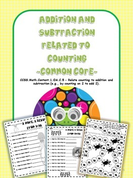 Addition and Subtraction Related to Counting FREE