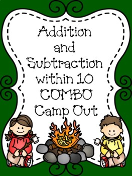 Addition and Subtraction to 10 Camp Out Pack