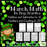 Addition and Subtraction to 10, Numbers and Counting to 20 (March Math No Prep)