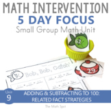 Addition and Subtraction to 100 Related Fact Strategies |